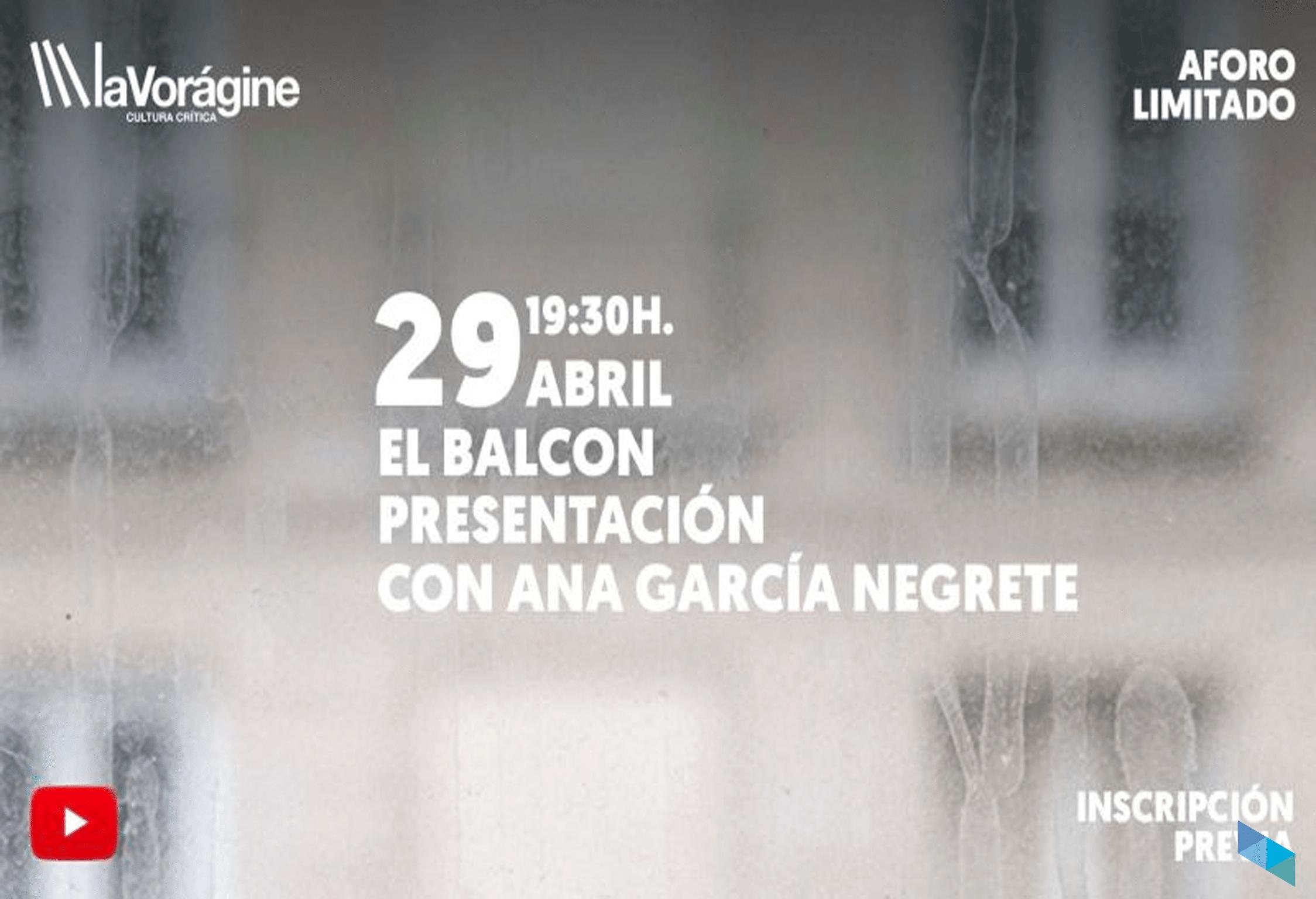 """Ana García Negrete presenta """"El Balcón"""""""