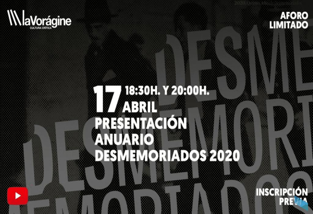 Presentación del anuario Desmemoriados 2020