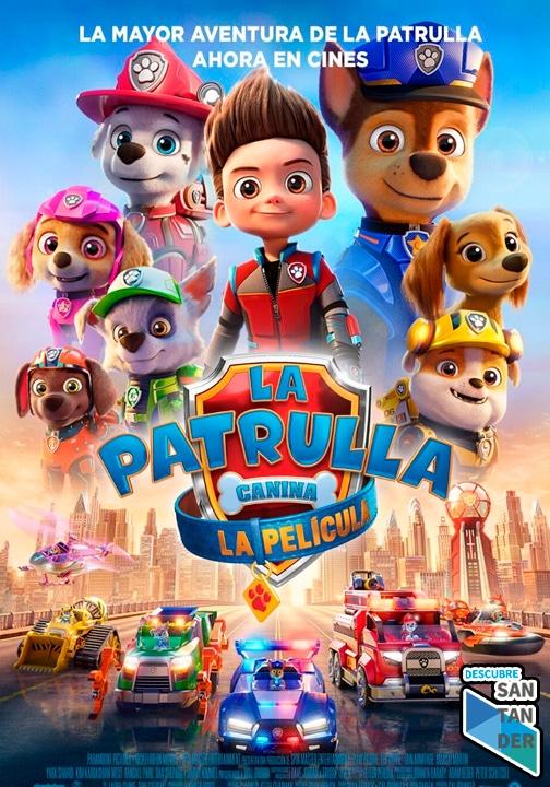 cartelera santander La Patrulla Canina: La Película